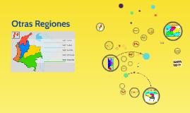 Otras Regiones Colombianas