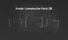 Provider Comminication-March 2015