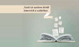 Nyelvi és nyelven kívüli ismeretek a szótárban