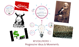 Revolutions, 27/02 - PROGRESSIVE IDEAS & MOVEMENTS
