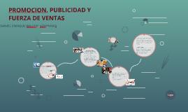 PROMOCION, PUBLICIDAD Y FUERZA DE VENTAS