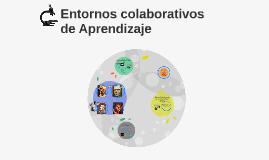 Entornos Colaborativos de Aprendizaje