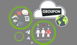 Copy of Groupon Presentation