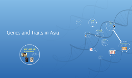 Genes and Traits in Asia