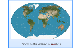 Our Incredible Journey