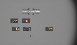 Copy of Tattoos in the Workplace