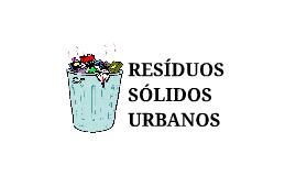 RESÍDUOS SÓLIDOS URBANOS
