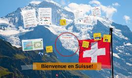 Bienvenue en Suisse!