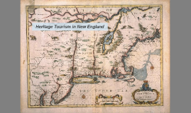 Heritage Tourism in New England