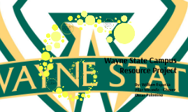 Wayne State Campus Resource Project
