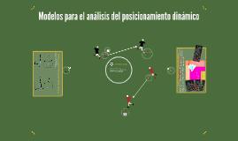 Modelos para el análisis del posicionamiento dinámico