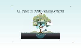 LE STRESS POST-TRAUMATIQUE