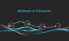 Multimedia en la Educación