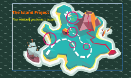 Copy of The Island Project