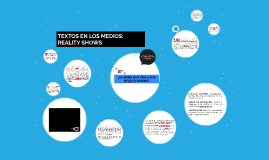 TEXTOS EN LOS MEDIOS: REALITY SHOWS
