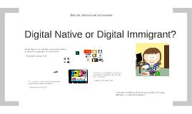 2018 Digital Immigrant or Digital Native?