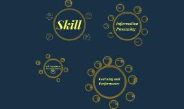 Characteristics of Skill
