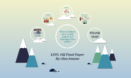 LING 102 Final Paper Presentation