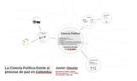 Copy of La Ciencia Política frente al Conflicto en Colombia