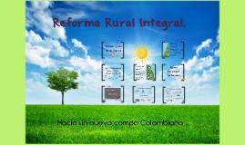 Copy of Reforma rural integral.