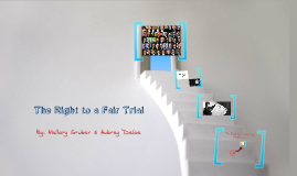 World History: Right to a Fair Trial