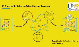 El Sistema de Salud en Colombia. Yineth Ballesteros