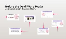 Before the Devil Wore Prada