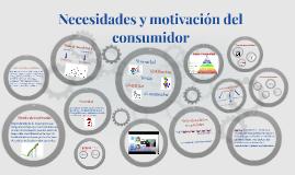 Copy of Necesidades y motivacion del consumidor