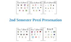 2nd Semester Prezi(: