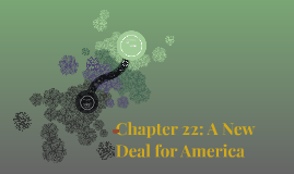 Chapter 23: A New Deal for America