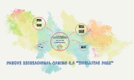 "PARQUE RECREACIONAL CANINO C.A ""HUELLITAS PARK"""
