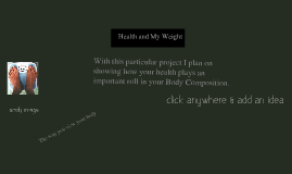 Health (Weight and Body Composition)