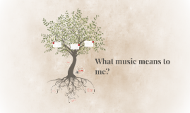 What music means to me?