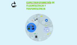 ESPECTROFOTOMETRÍA DE FLUORESENCIA