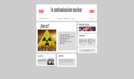 la contaminacion nuclear