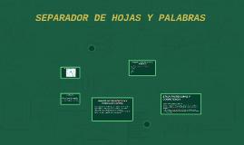 SEPARADOR DE HOJAS Y PALABRAS