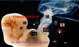 EMBRIOLOGÍA II - 2do Semestre (Reglamento)