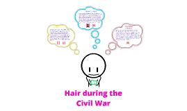 Hair during Civil War