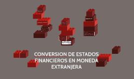 Copy of CONVERSION DE ESTADOS FINANCIEROS EN MONEDA EXTRANJERA
