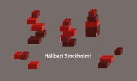 Hållbart Stockholm?