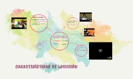 Copy of Características de locución