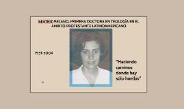 BEATRIZ MELANO, PRIMERA DOCTORA EN TEOLOGÍA EN EL ÁMBITO PRO