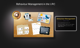 Behaviour management for LRC staff