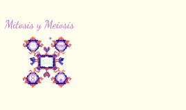 Copy of Mitosis y Meiosis