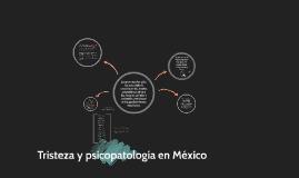 Copy of Tristeza y psicopatología en México