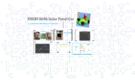 ENGN 0040: Solar Panel Car