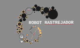 Copy of ROBOT RASTRAJADOR