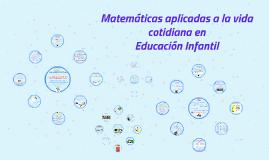 Matemáticas aplicadas a la vida cotidiana en Educación Infantil