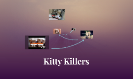 Kitty Killers