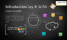 Copy of Introducción Ley N° 16.744 Legislación Clase I